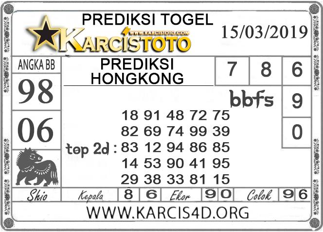 Prediksi Togel HONGKONG KARCISTOTO 15 MARET 2019