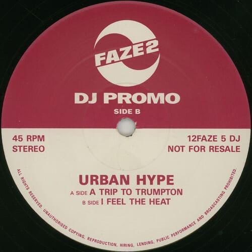 Urban Hype - A Trip To Trumpton / I Feel The Heat