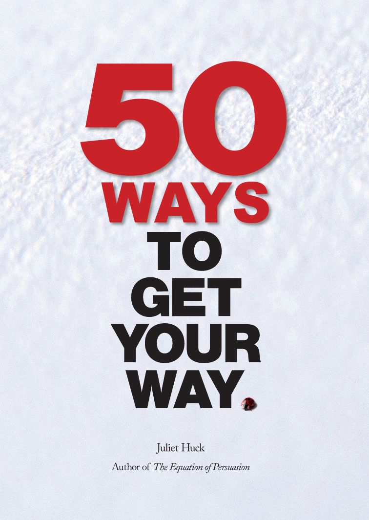 50-Ways-To-Get-Your-Way