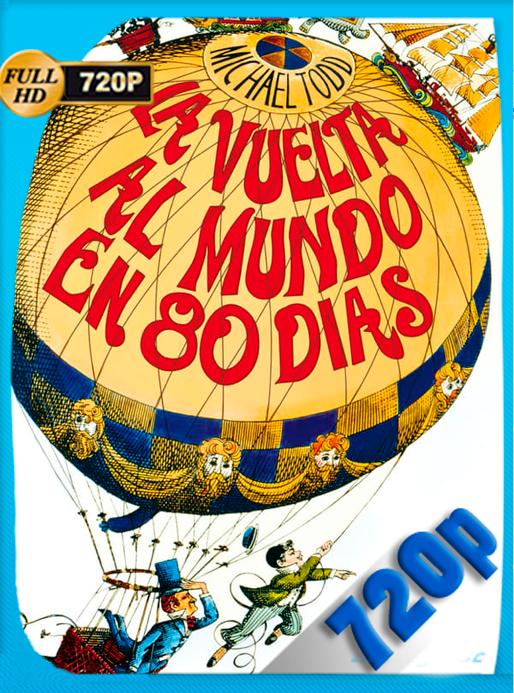 La vuelta al mundo en 80 días (1956) 720p WEB-DL OROCHIMARU69
