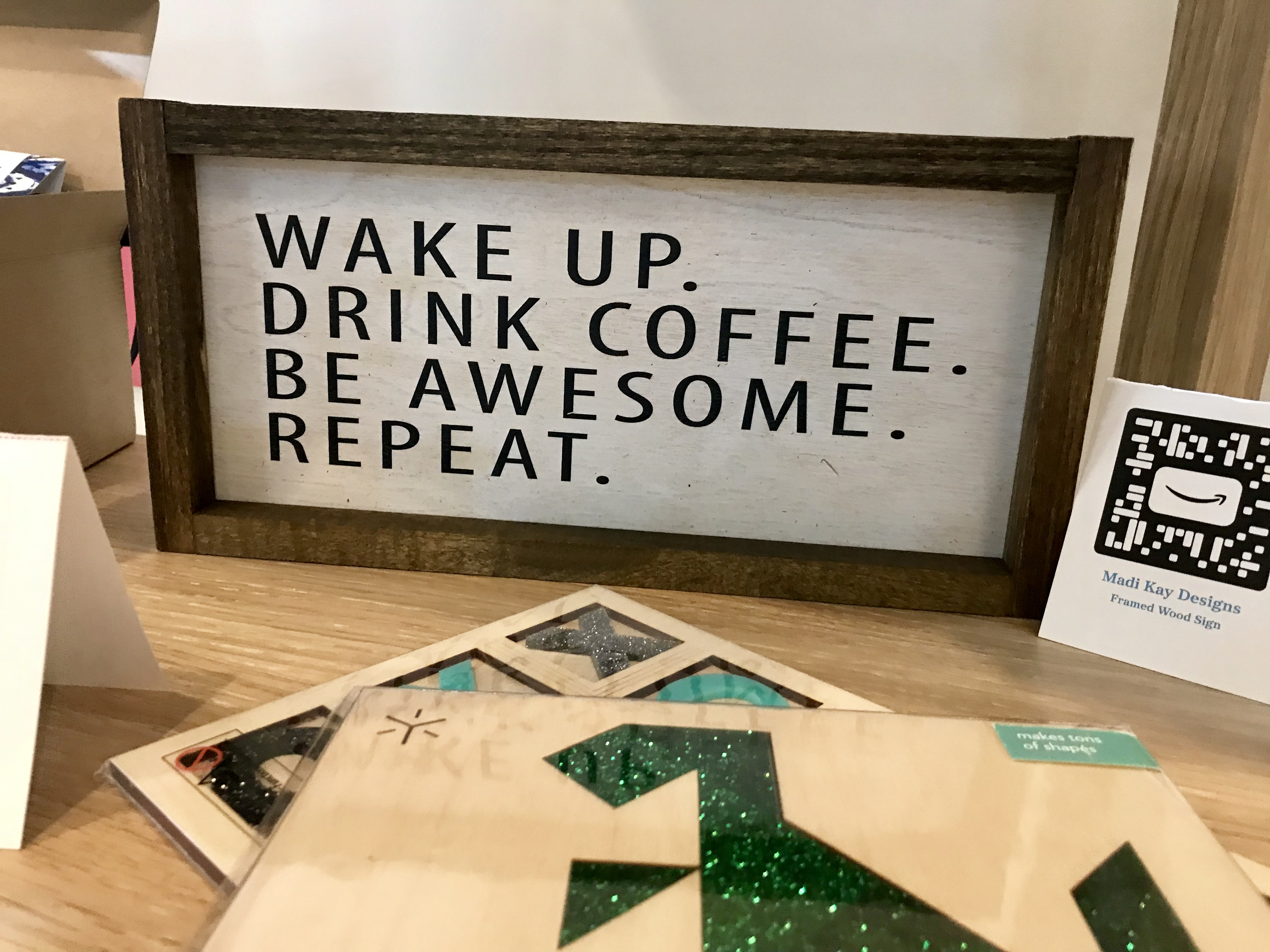 Wake up. Drink coffee. Be awesome. Repeat. sign available from Amazon Handmade
