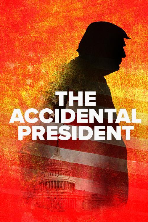 შემთხვევითი პრეზიდენტი / THE ACCIDENTAL PRESIDENT
