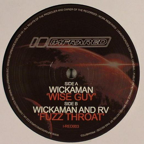Wickaman - Wise Guy / Fuzz Throat 2008