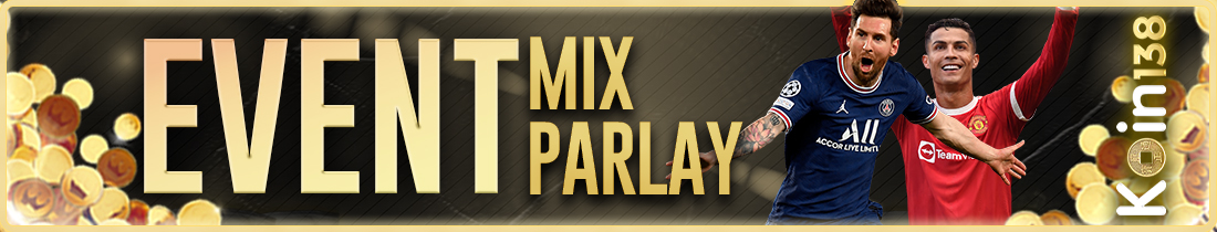 Event Mix Parlay Koin138
