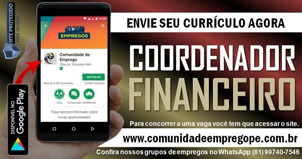 COORDENADOR FINANCEIRO PARA EMPRESA DE TRANSPORTE NO RECIFE E CABO DE SANTO AGOSTINHO