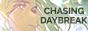 CHASING DAYBREAK