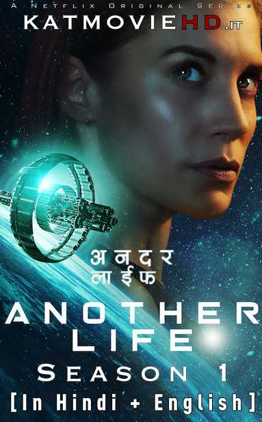 Another Life S01 Season 1 Complete (In Hindi) Dual Audio | HDRip 720p 1080p | All Episodes | Netflix