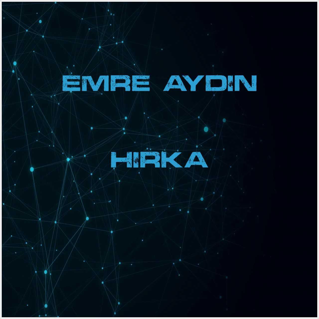 دانلود آهنگ جدید Emre Aydın به نام Hırka
