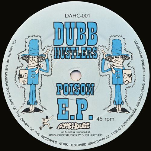 Dubb Hustlers - Poison E.P. 1994
