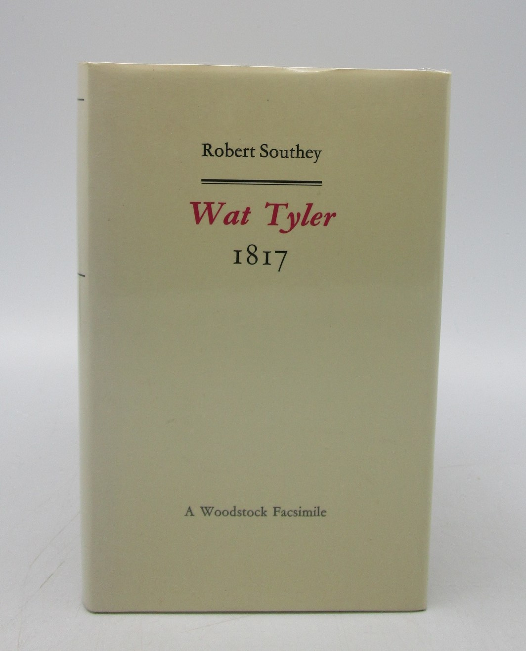 Image for Wat Tyler: A Dramatic Poerm 1817 (Revolution and Romanticism, 1789-1834)