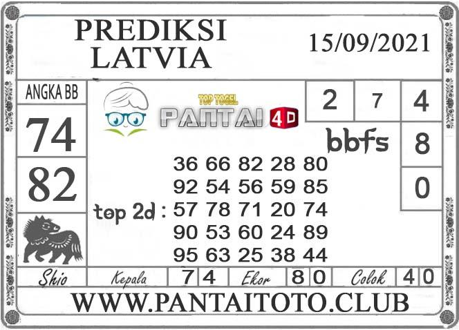 PREDIKSI TOGEL LATVIA PANTAI4D 15 SEPTEMBER 2021