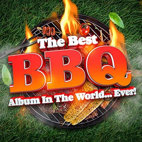 VA - The Best BBQ Album In The World...Ever! (2021)