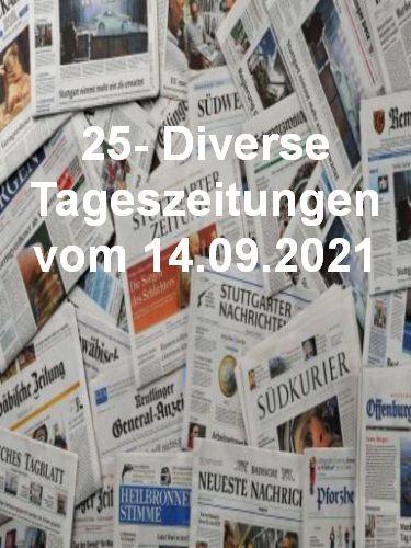 25- Diverse Tageszeitungen vom 14  September 2021