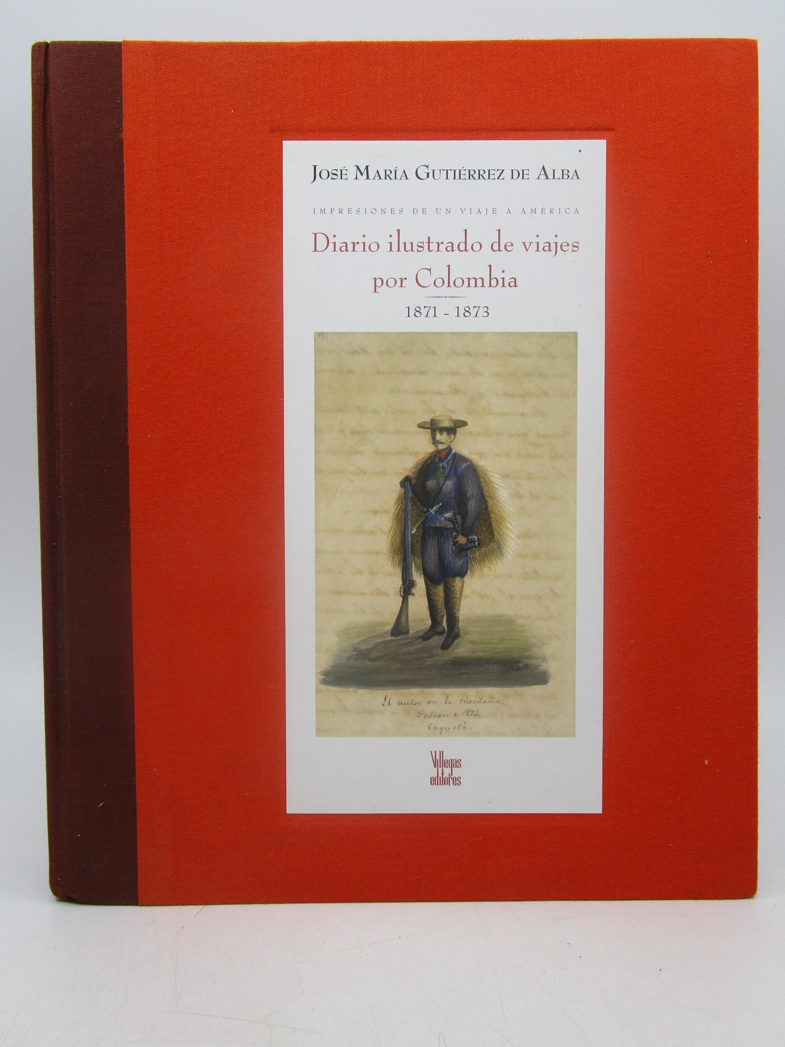Image for Impressiones De Un Viaje A America: Diario Ilustrado De Viajes Por Columbia 1871-1873 (First Edition)