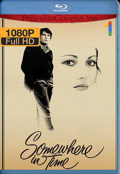 En algún lugar del tiempo (1980) HD [1080p] Latino [GoogleDrive] | Omar |