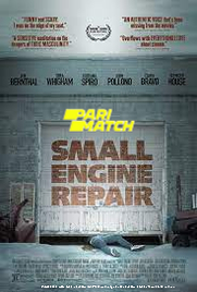 Small Engine Repair (2021) Tamil Dubbed Movie Watch Online