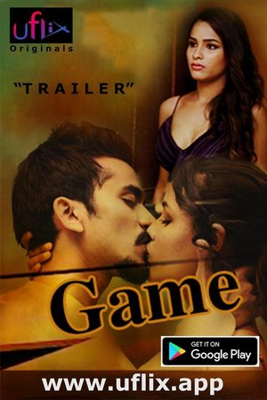 18+ Game (2020) S01E02 Hindi UFlix Originals Web Series 720p HDRip 200MB Download