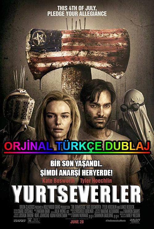 Yurtseverler   The Domestics   2018   BDRip   XviD   Türkçe Dublaj   m720p - m1080p   BluRay   Dual   TR-EN   Tek Link