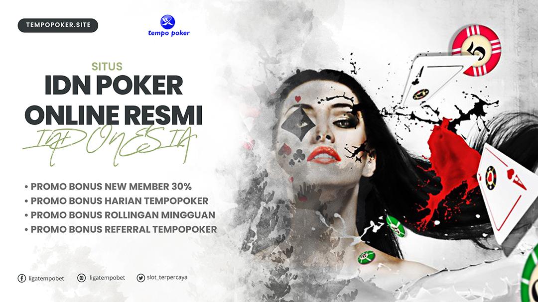 Tempopoker-Situs-Idn-Poker-Resmi-Indonesia