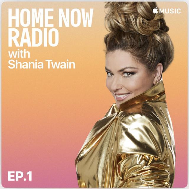shania-applemusic-homenowradio-ep1
