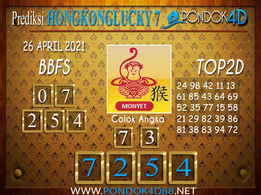 Prediksi Togel HONGKONG LUCKY7 PONDOK4D 26 APRIL 2021