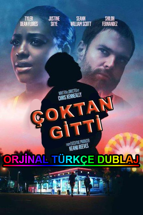 Çoktan Gitti   Already Gone   2019   WEB-DL   XviD   Türkçe Dublaj   m720p - m1080p   WEB-DL   Dual   TR-EN   Tek Link