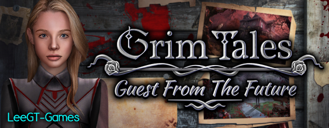 Grim Tales 17: Guest From The Future [Beta Version]