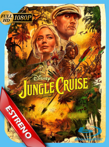 Jungle Cruise: Bienvenidos a Bordo (2021) DSNP WEB-DL [1080p] Latino [GoogleDrive]