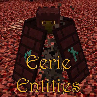 Eerie Entities для Minecraft 1.12.2 (EN/RU)
