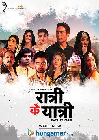 Ratri Ke Yatri (2020) Hindi S01 Completed Hungama 720p DL