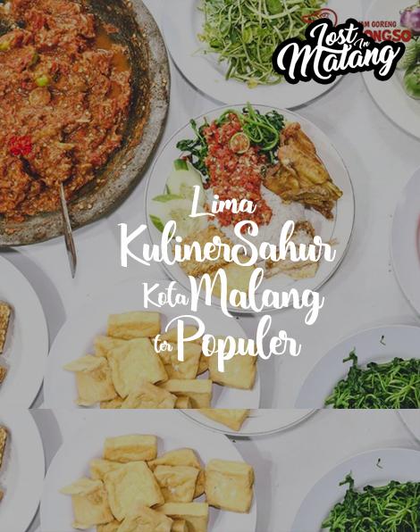 5 Menu Kuliner Sahur Kota Malang Paling Populer
