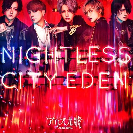 [Album] ALICE NINE – NIGHTLESS CITY EDEN