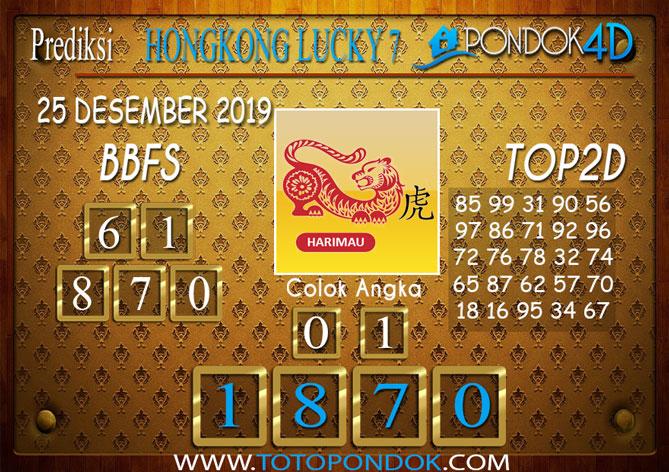 Prediksi Togel HONGKONG LUCKY 7 PONDOK4D 25 DESEMBER 2019