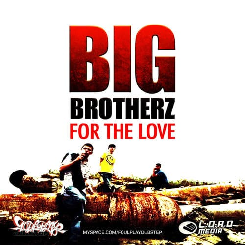 Download Big Brotherz - For The Love mp3