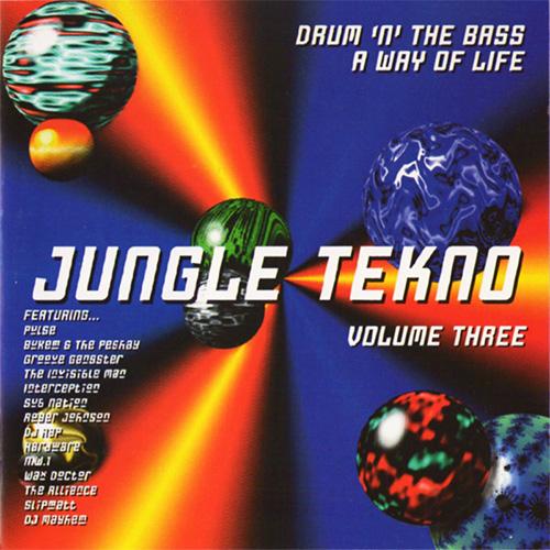 VA - Jungle Tekno Vol. 3: Drum 'N' The Bass A Way Of Life 1994