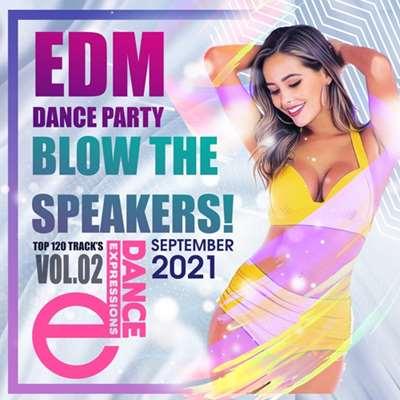 VA - Blow The Speakers Edm Party (2021)