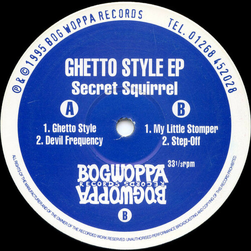 Secret Squirrel - Ghetto Style EP 1995