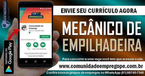 MECÂNICO DE EMPILHADEIRAS COM SALÁRIO DE R$ 1800,00 PARA EMPRESA EM CARUARU