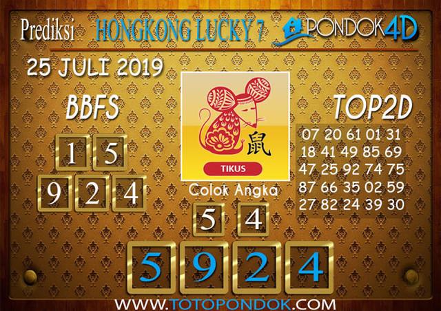 Prediksi Togel HONGKONG LUCKY 7 PONDOK4D 25 JULI 2019