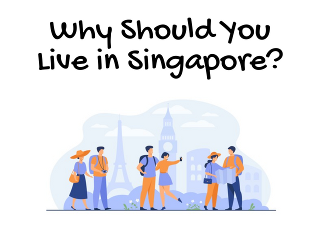 Why-Should-You-Live-in-Singapore