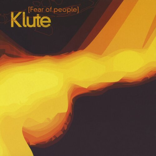 Download Klute - Fear Of People mp3