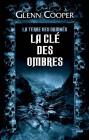 La Clé des ombres - La Terre des damnés tome 3 (Thrillers)