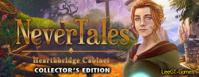 Nevertales 9: Hearthbridge Cabinet Collector's Edition {v.Final}
