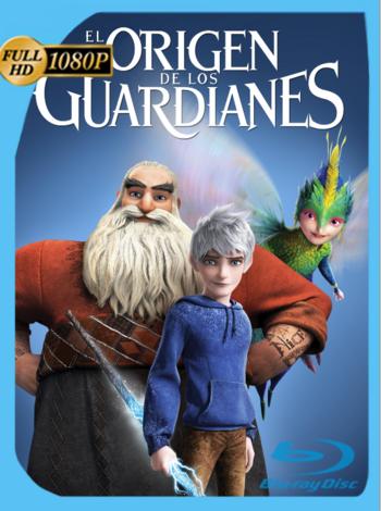 El Origen de los Guardianes (2012) BRRip [1080p] Latino [GoogleDrive] [zgnrips]