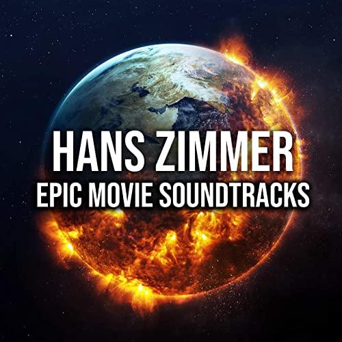 Hans Zimmer - Epic Movie Soundtracks (2021)