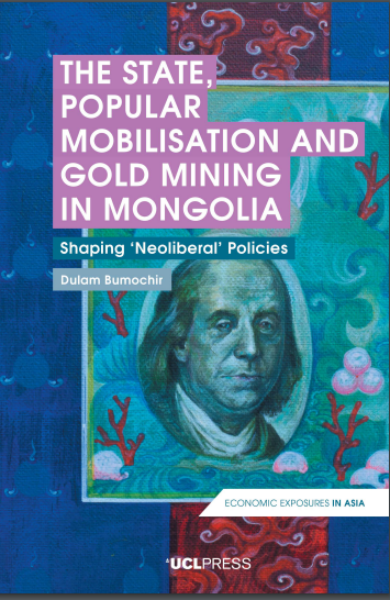 State Popular Mobilisation and Gold Mining in Mongolia