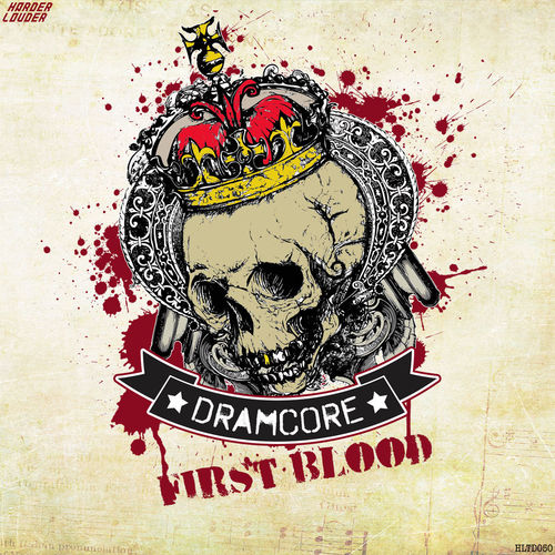 Dramcore - First Blood 2016