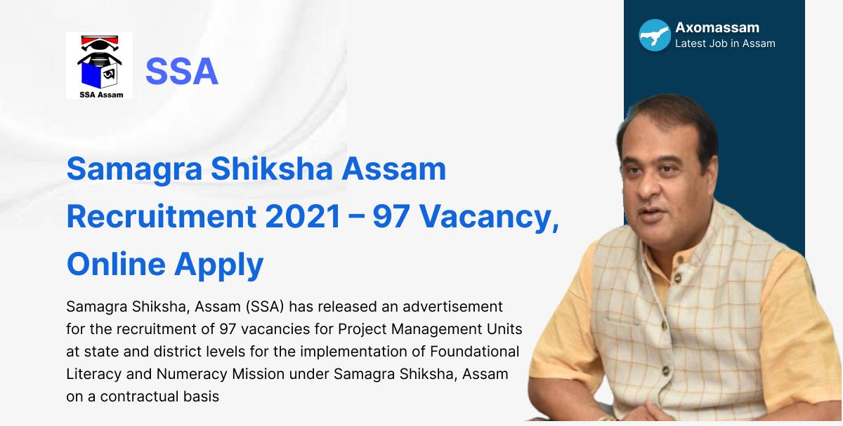 Samagra Shiksha Assam Recruitment 2021 – 97 Vacancy