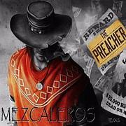 Mezcaleros  -The Preacher (2020)