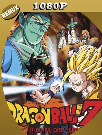 Dragon Ball Z: La galaxia corre peligro (1993) BD REMUX 1080P [1080p] Latino [GoogleDrive] SilvestreHD